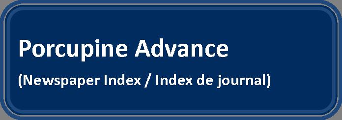 Link to Porcupine Advance Newspaper Index